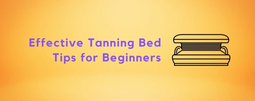 Tanning Bed Tips for Beginners