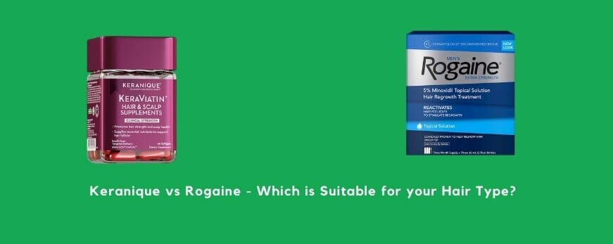 Which is better - Keranique or Rogaine